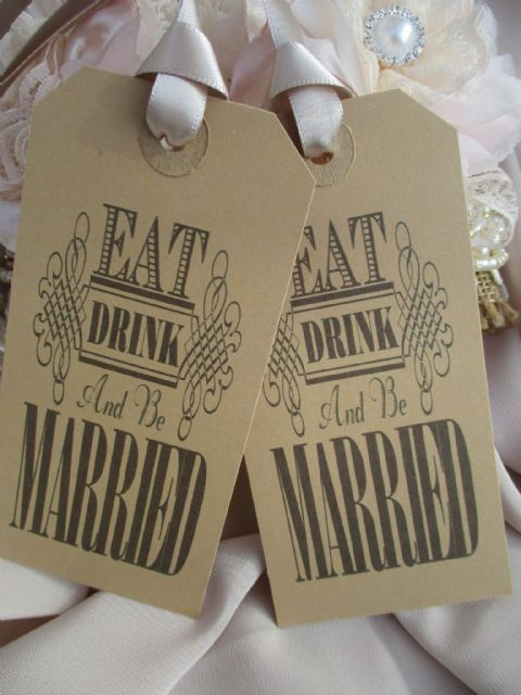 "10 Wish Tags  "" Eat Drink & Be Married"""